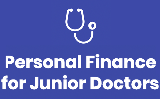 Personal Finance for Junior Doctors